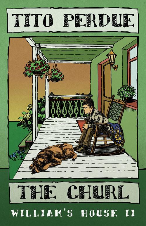 The Churl (William's House, Volume II)