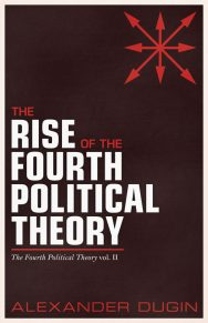 The Rise Of The Fourth Political Theory