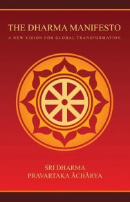 The Dharma Manifesto: A New Vision For Global Transformation
