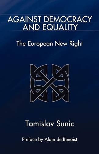 Against Democracy And Equality: The European New Right