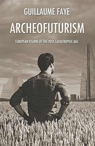 Archeofuturism-European-Visions-of-the-Post-Catastrophic-Age-0