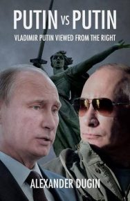 Putin Vs Putin: Vladimir Putin Viewed From The Right
