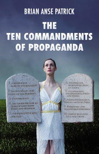 The-Ten-Commandments-of-Propaganda-0