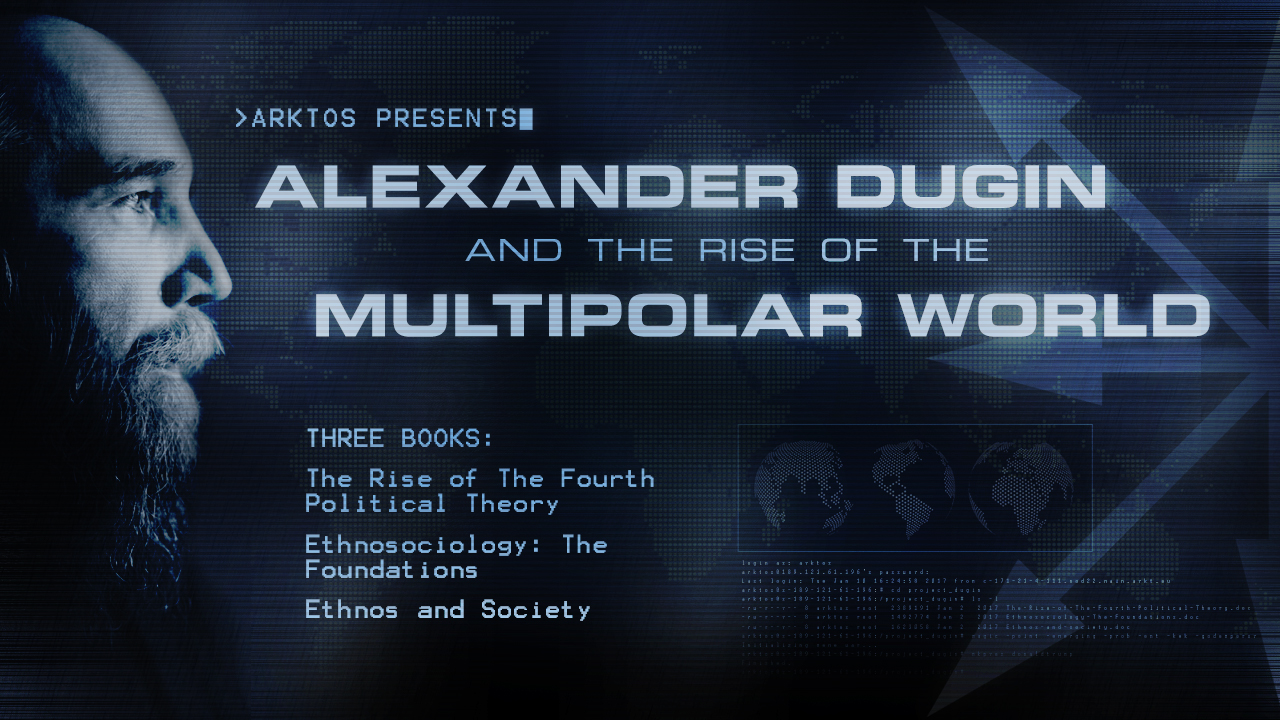 Fundraiser: Alexander Dugin And The Rise Of The Multipolar World