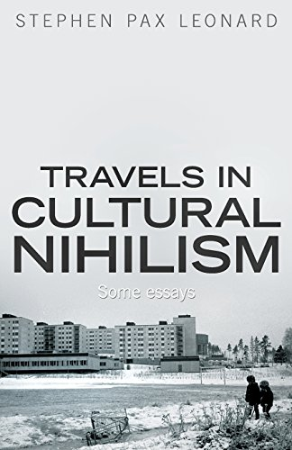 Travels-in-Cultural-Nihilism-Some-essays-0