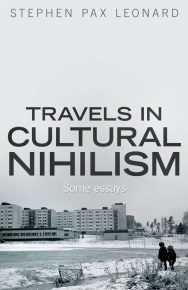 Travels In Cultural Nihilism