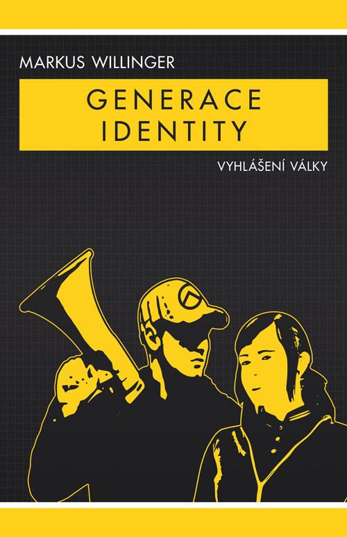 Generace Identity: Vyhlášení Války