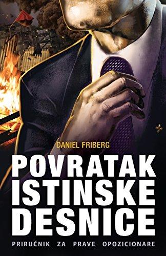 Povratak-istinske-desnice-Prirunik-za-prave-opozicionare-Serbian-Edition-0