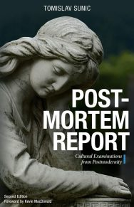 Postmortem Report: Cultural Examinations From Postmodernity