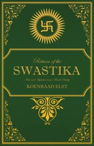 Return Of The Swastika: Hate And Hysteria Versus Hindu Sanity