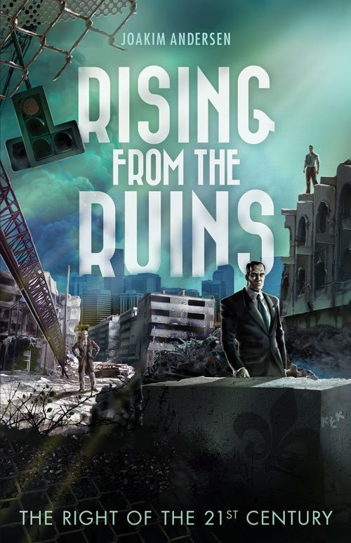 Rising From The Ruins: The Right Of The 21st Century