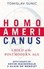 Homo Americanus: Child Of The Postmodern Age