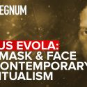 Julius Evola: The Mask And Face Of Contemporary Spiritualism