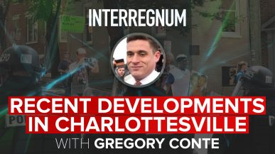 Recent Developments In Charlottesville With Gregory Conte