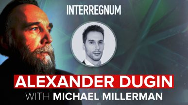 Alexander Dugin With Michael Millerman