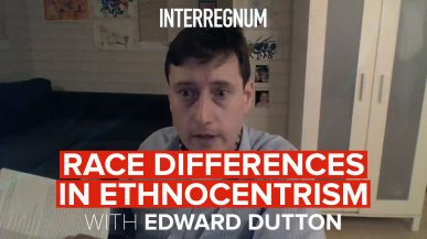 Race Differences In Ethnocentrism With Edward Dutton