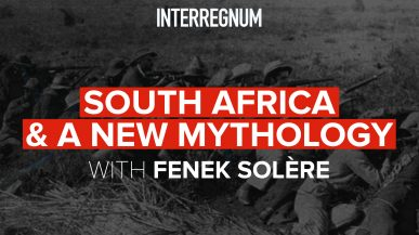 South Africa And A New Mythology With Fenek Solère