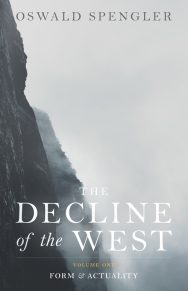 The Decline Of The West (vol. I)