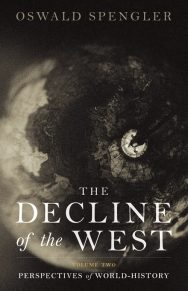The Decline Of The West (vol. II)